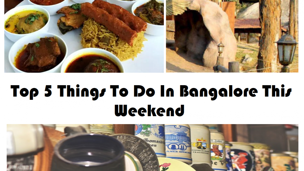 Top 5 things to do in Bangalore this weekend
